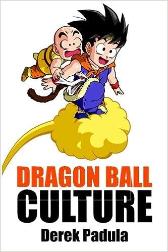Dragon Ball Culture Volume 3 Battle Derek Padula 9781943149063