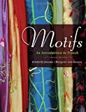 img - for Motifs: An Introduction to French, 4th Edition (Book & 2 CD-ROMs) book / textbook / text book