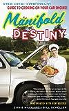 Manifold Destiny, Chris Maynard and Bill Scheller, 1416596232