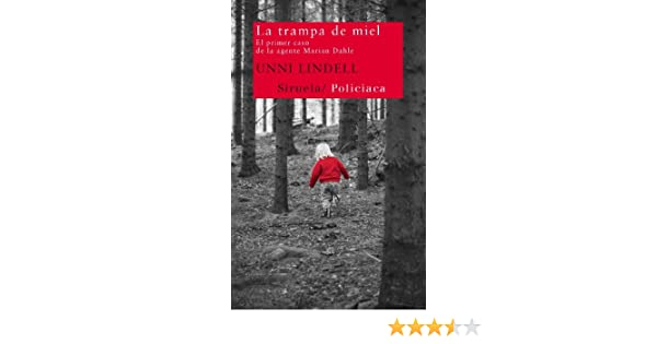 La trampa de miel (Nuevos Tiempos nº 201) (Spanish Edition) - Kindle edition by Unni Lindell, Lotte K. Tollefsen. Literature & Fiction Kindle eBooks ...