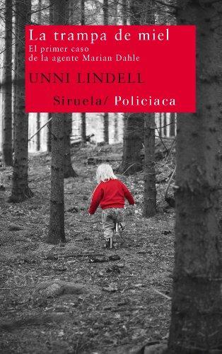 La trampa de miel (Nuevos Tiempos) (Spanish Edition) by [Lindell,