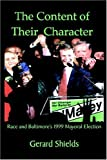 img - for The Content of Their Character by Gerard Shields (2004-06-02) book / textbook / text book