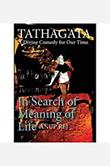 Tathagata - A Divine Comedy for Our Time(Hardback) - 2014 Edition Hardcover