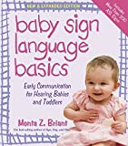 img - for Baby Sign Language Basics: Early Communication for Hearing Babies and Toddlers, New & Expanded Edition book / textbook / text book