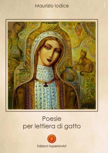 Poesie per lettiera di gatto (Italian Edition)