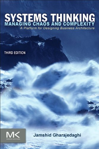 Download Systems Thinking: Managing Chaos and Complexity: A Platform for Designing Business Architecture Pdf
