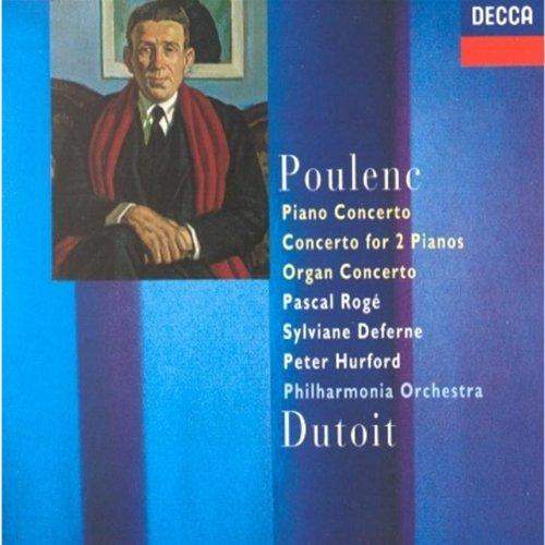 Poulenc: Piano Concerto, Concerto for 2 Pianos, Organ Concerto (Poulenc Organ Concerto)