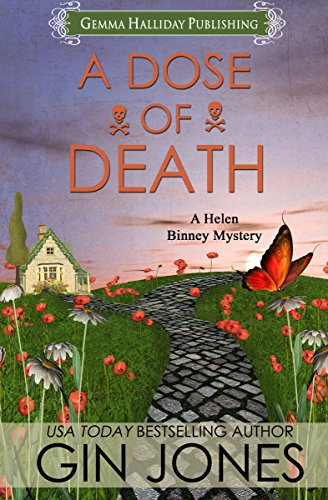 A Dose of Death: A Clean & Wholesome Cozy Mystery (Helen Binney Mysteries Book 1)