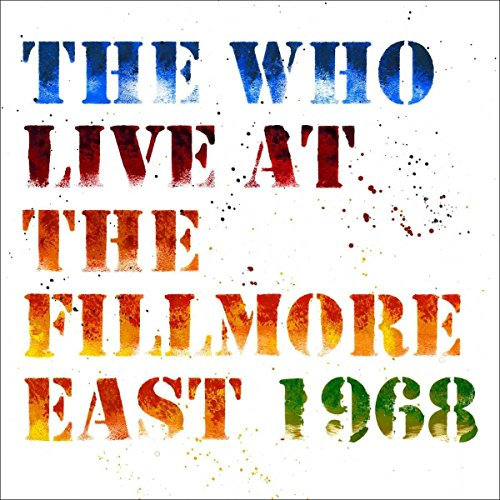 The Who - Live At The Fillmore East [2 CD]
