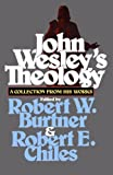 img - for John Wesley's Theology: A Collection from His Works book / textbook / text book