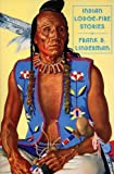 img - for Indian Lodge-Fire Stories book / textbook / text book