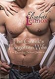 The Greek's Forgotten Wife (The Boarding School Series Book 1)