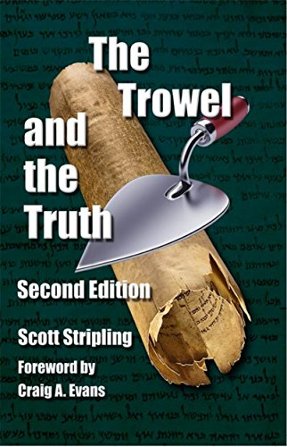The Trowel and the Truth: A Guide to Field Archaeology in the Holy Land