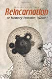 Reincarnation or Memory Transfer - Which?, Abolade Nkosi Tayo, 1426971966