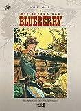 Blueberry Chroniken 01: Die Jugend von Blueberry/Das Geheimnis des Mike S. Donovan