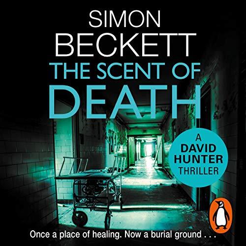 The Scent of Death: David Hunter, Book 6 ()