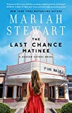 The Last Chance Matinee (The Hudson Sisters Series Book 1)