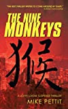The Nine Monkeys, Mike Pettit, 1462029655