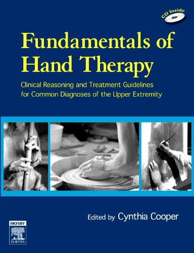 Fundamentals of Hand Therapy: Clinical Reasoning and Treatment Guidelines for Common Diagnoses of the Upper Extremity by Brand: Mosby