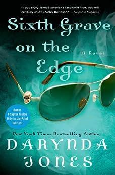Sixth Grave on the Edge: A Novel (Charley Davidson Book 6) by [Jones, Darynda]