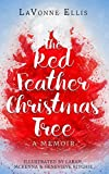The Red-Feather Christmas Tree: A True Story