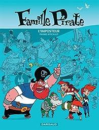Famille Pirate, Tome 2 : L'imposteur par Fabrice Parme