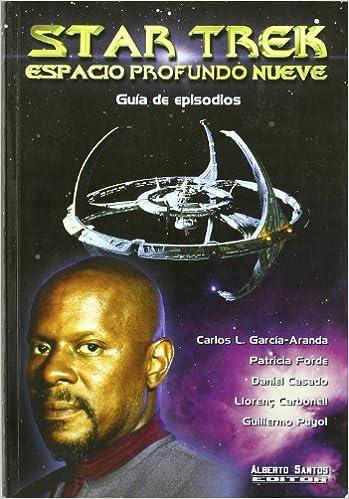 Star Trek. Espacio profundo nueve. Guía de episodios: Amazon.es ...