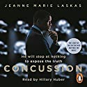 Concussion Audiobook by Jeanne Marie Laskas Narrated by Hillary Huber