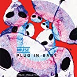 Plug In Baby by Muse