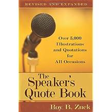 The Speaker's Quote Book