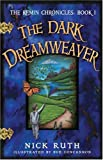 The Dark Dreamweaver (Chronicles of Remin) (Remin Chronicles)
