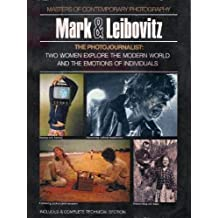Photojournalism: Mary Ellen Mark and Annie Leibovitz: the Woman's Perspective by Adrianne Marcus (1974-05-03)