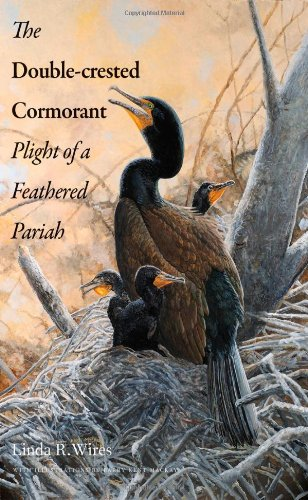 The Double-Crested Cormorant: Plight of a Feathered Pariah ebook