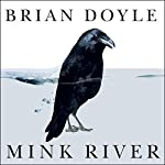 Mink River | Brian Doyle
