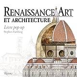 Renaissance, Art et Architecture : Livre pop-up