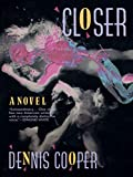 Image of Closer: A Novel