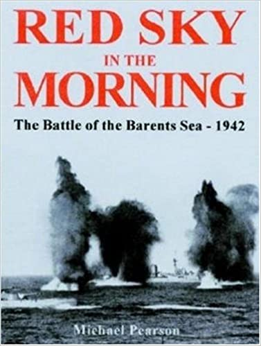 Red Sky in the Morning: The Battle of the Barants Sea 1942