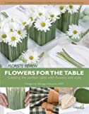 Flowers for the Table, Amy Bauer, 0980181550
