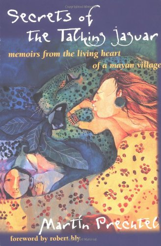 secrets-of-the-talking-jaguar-memoirs-from-the-living-heart-of-a-mayan-village