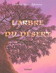 L'arbre du désert par Jean-Luc Bizien