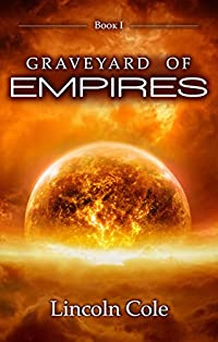 Graveyard Of Empires by Lincoln Cole ebook deal