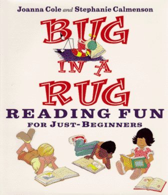 Bug in a Rug: Reading Fun for Just-beginners by Joanna Cole (1996-09-03)