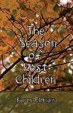 The Season of Lost Children (The Fenston Trilogy Book 2)