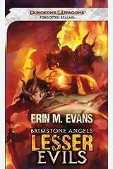 Brimstone Angels: Lesser Evils: A Forgotten Realms Novel Kindle Edition