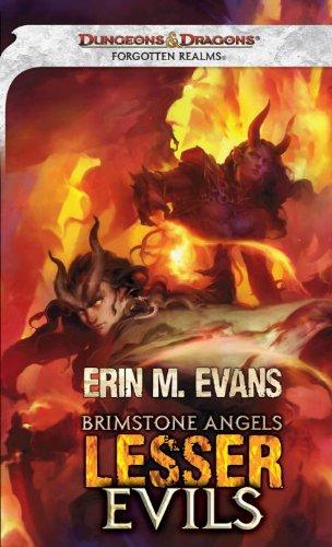 - Brimstone Angels: Lesser Evils: A Forgotten Realms Novel
