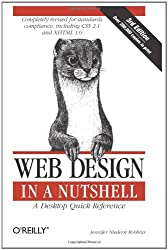 Web Design in a Nutshell: A Desktop Quick Reference (In a Nutshell (O'Reilly)) by Jennifer Niederst (2006) Paperback