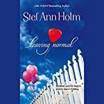 Leaving Normal   Stef Ann Holm