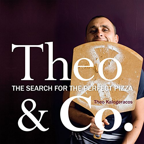 Theo & Co: The Search for the Perfect Pizza