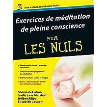 Exercices de méditation de pleine conscience Pour les Nuls (French Edition)