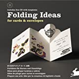Folding Ideas for Cards & Envelopes (Packaging and Folding)
